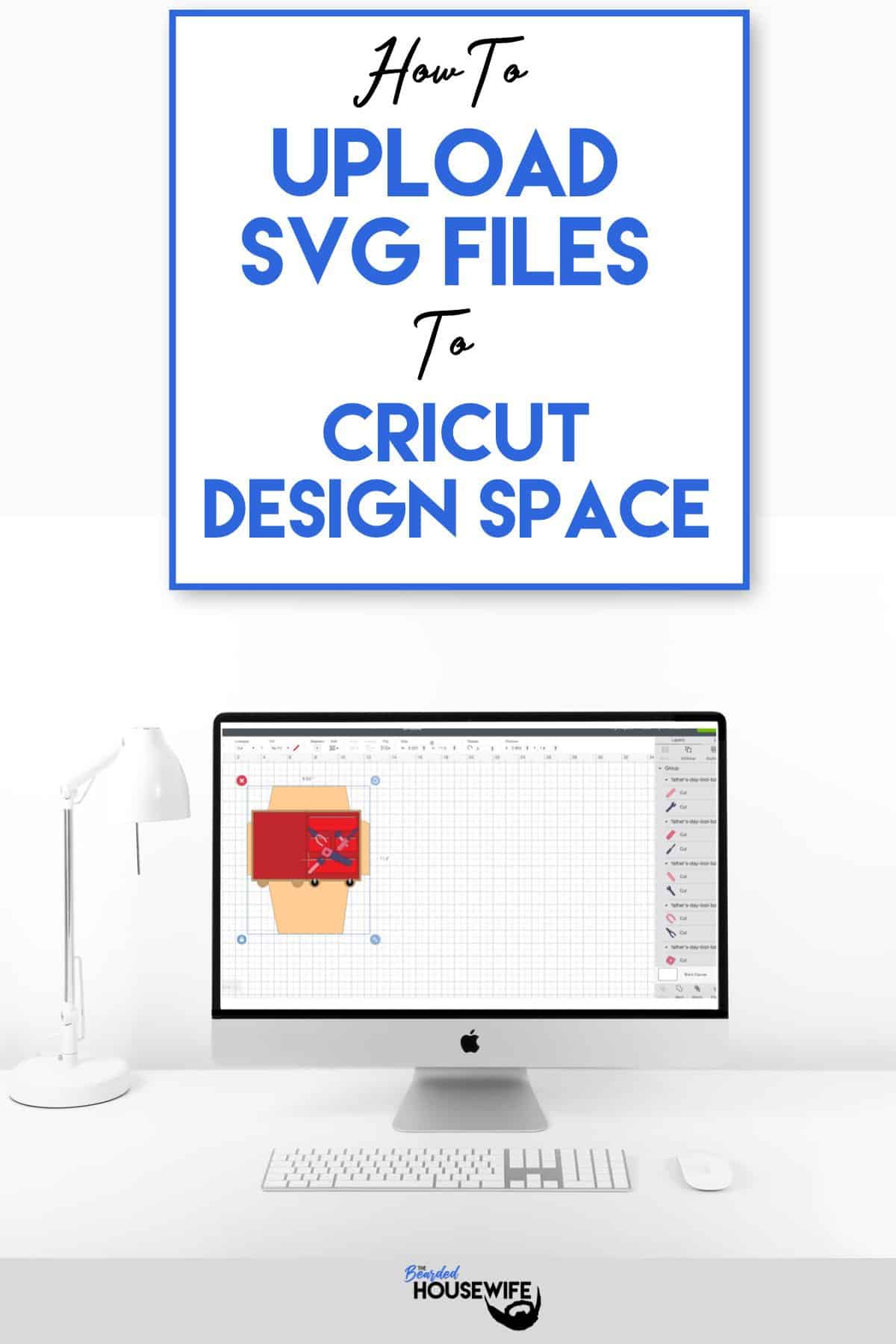 Upload Svg Files To Cricut Design Space The Bearded Housewife