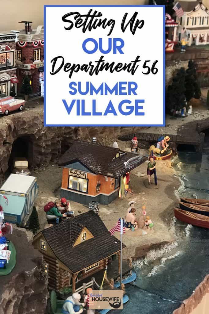 Dept 56 summer village